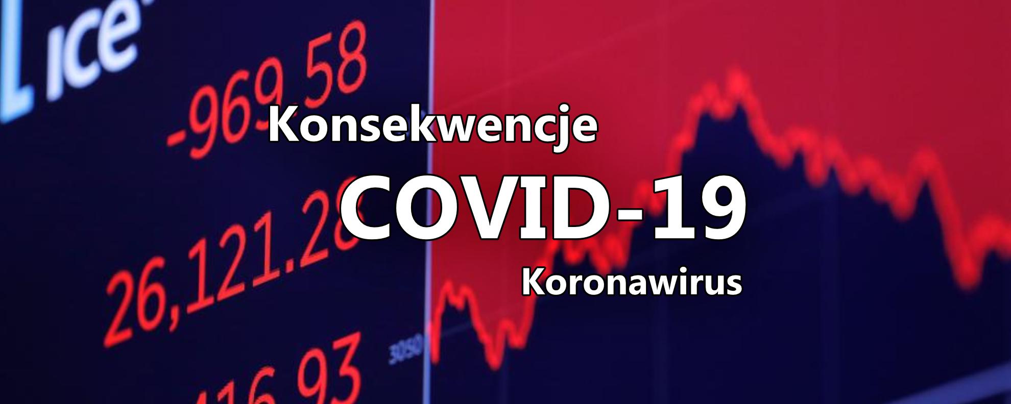wplyw korona wirusa na globalny rynek niski kurs dolara covid-19 coronavirus